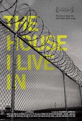 Постер к фильму «Дом, в котором я живу»