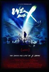 Постер к фильму «Мы — X Japan»