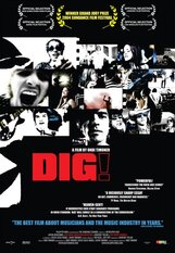 Постер к фильму «Dig!»