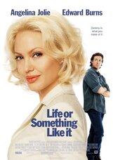 Постер к фильму «Жизнь или что-то вроде того»
