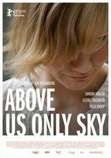 Постер к фильму «Над нами только небо»