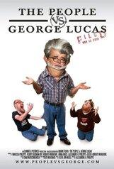 Постер к фильму «Народ против Джорджа Лукаса»