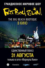 Постер к фильму «Fatboy Slim: Big Beach Boutique party»