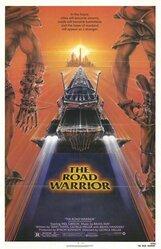 Постер к фильму «Безумный Макс 2: Воин дороги»
