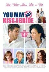 Постер к фильму «Ты можешь не целовать невесту»
