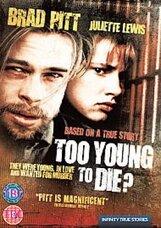 Постер к фильму «Слишком молода, чтобы умереть?»