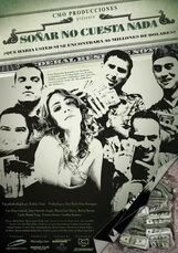 Постер к фильму «Мечтать не вредно»