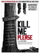 Постер к фильму «Убей меня, пожалуйста»