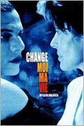 Постер к фильму «Измени мою жизнь»