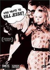 Постер к фильму «Кто хочет убить Джесси?»