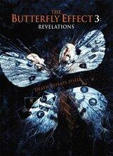 Постер к фильму «Эффект бабочки 3: Откровение»