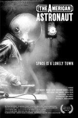 Постер к фильму «Американский астронавт»