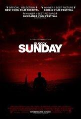 Постер к фильму «Кровавое воскресенье»