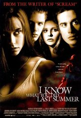Постер к фильму «Я знаю, что вы сделали прошлым летом»