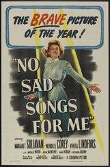 Постер к фильму «Не надо грустных песен для меня»