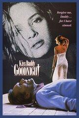 Постер к фильму «Поцелуй папочку на ночь»
