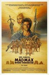 Постер к фильму «Безумный Макс 3: Под куполом грома»