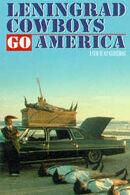Постер к фильму «Ленинградские ковбои едут в Америку»