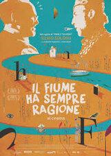 Постер к фильму «Река всегда права»