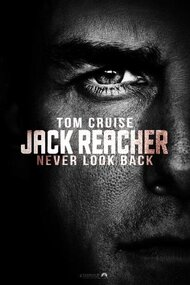 Джек Ричер: Никогда не возвращайся