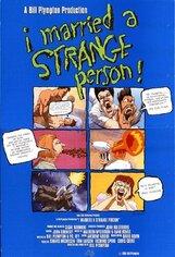 Постер к фильму «Я вышла замуж за странную личность»