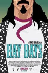Постер к фильму «Hay Days»