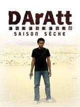 Постер к фильму «Даратт: Сухой сезон»