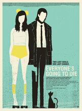Постер к фильму «Все когда-нибудь умрут»