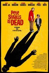 Постер к фильму «Пит Смаллс мертв»