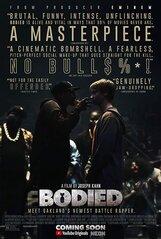 Постер к фильму «Bodied»