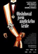 Постер к фильму «Я обслуживал английского короля»