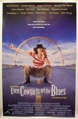 Постер к фильму «Даже девушки-ковбои иногда грустят»