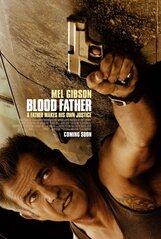 Постер к фильму «Кровный отец»