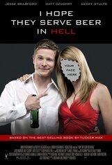 Постер к фильму «Я надеюсь, что в аду тоже есть пиво»