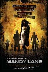 Постер к фильму «Все парни любят Мэнди Лейн»