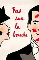 Постер к фильму «Только не в губы»