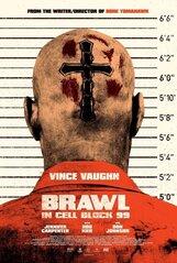 Постер к фильму «Разборки в тюремном блоке 99»