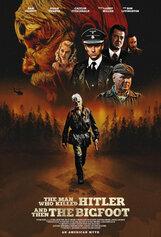 Постер к фильму «Человек, который убил Гитлера и затем снежного человека»