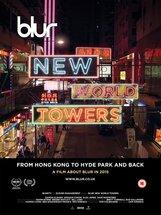 Постер к фильму «Blur: New World Towers»