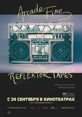 Постер к фильму «Arcade Fire: The Reflektor Tapes»