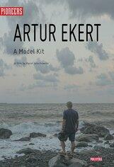 Постер к фильму «Артур Экерт: модель сборки»