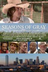 Постер к фильму «Seasons of Gray»