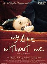 Постер к фильму «Моя жизнь без меня»