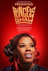 Постер к фильму «Встречайте Принцессу Шоу»