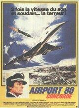 Постер к фильму «Конкорд: Аэропорт-79»