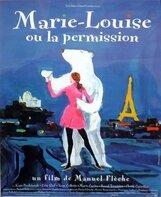 Постер к фильму «Мария-Луиза, или Разрешение»