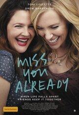 Постер к фильму «Уже скучаю по тебе»