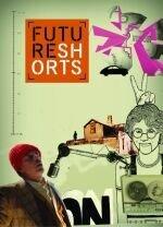 Постер к фильму «Future Shorts»