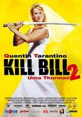 Постер к фильму «Убить Билла. Фильм 2»