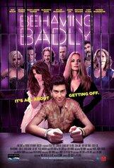 Постер к фильму «Плохое поведение»